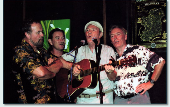 Hamish Burgess, John Grant, Liam Clancy and Michael Black at Mulligan's on the Blue, Wailea Maui Feb '07