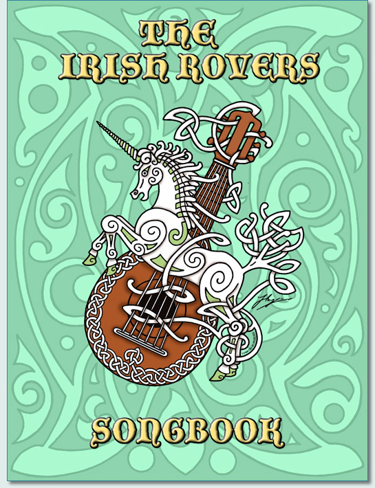'THE IRISH ROVERS SONGBOOK' by Hamish Burgess © 2012