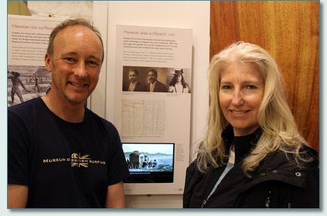 Pete Robinson and Jennifer Fahrni at the Museum of British Surfing, Braunton, North Devon